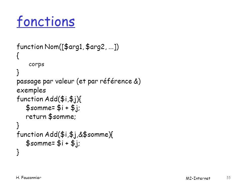 fonctions function Nom([$arg1, $arg2, ...]) { }